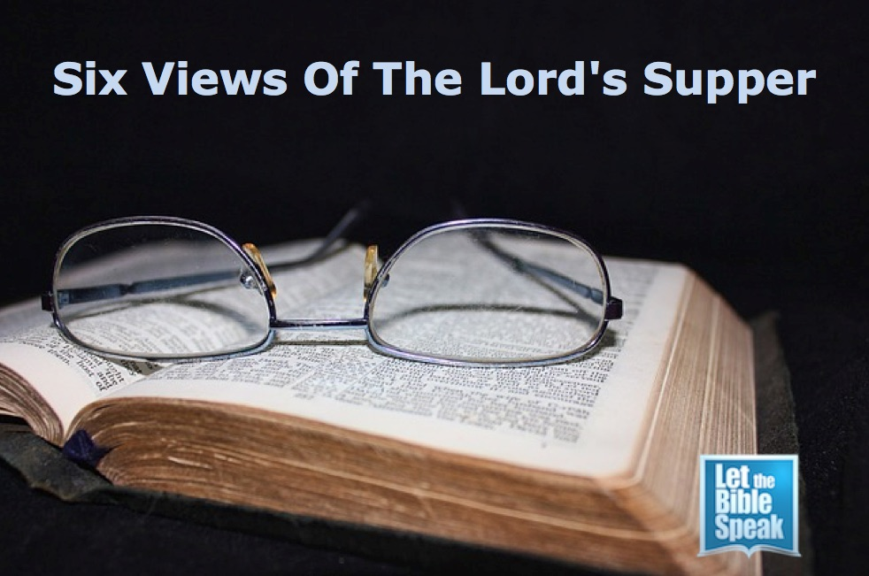 Six-Views-Of-The-Lords-Supper