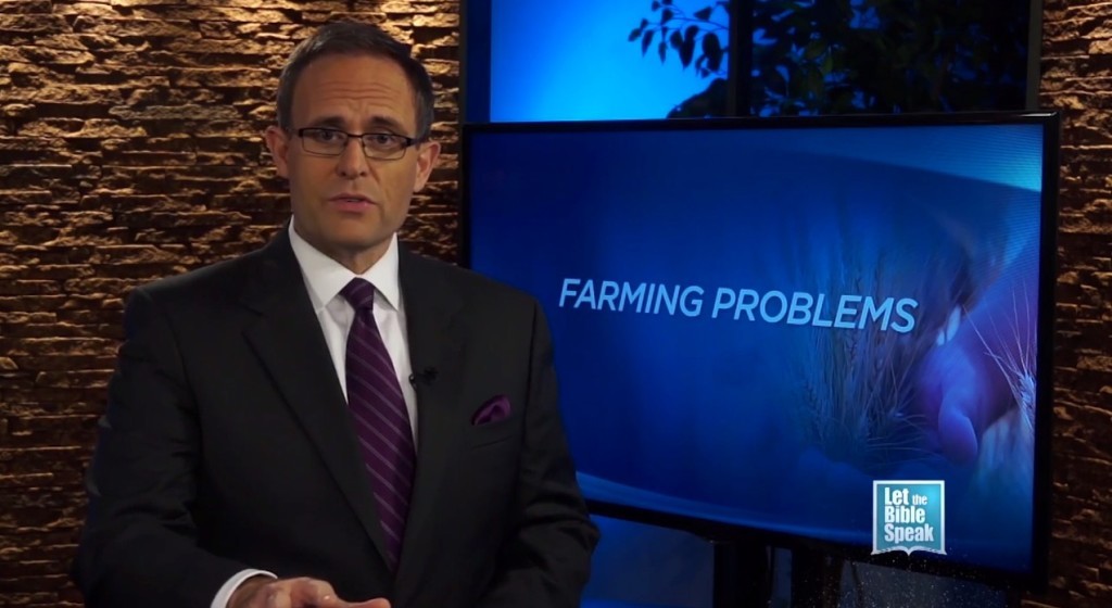 Farming Problems (The Text) - LET THE BIBLE SPEAK TV with Kevin Presley