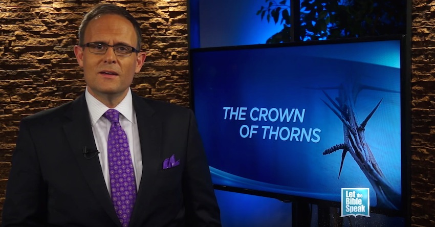 The Crown of Thorns (The Text) - LET THE BIBLE SPEAK TV with Kevin Presley