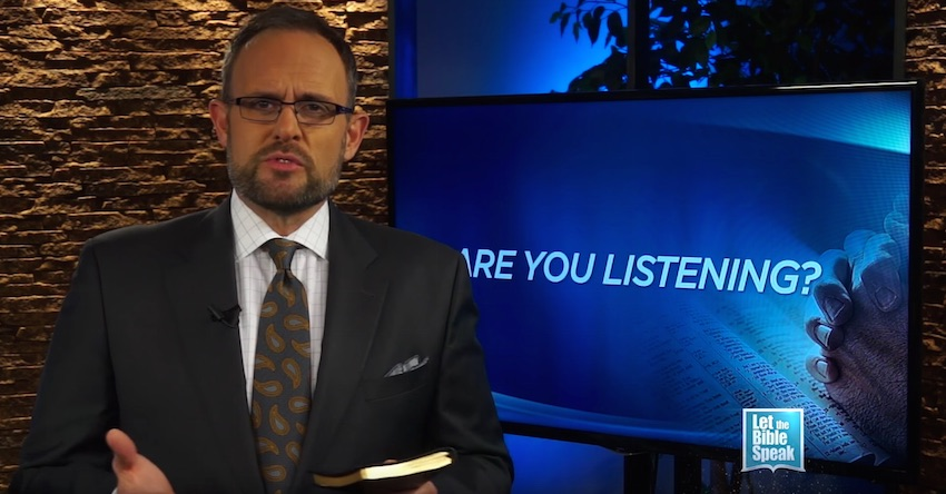 Are You Listening? (The Text) - LET THE BIBLE SPEAK TV with Kevin Presley