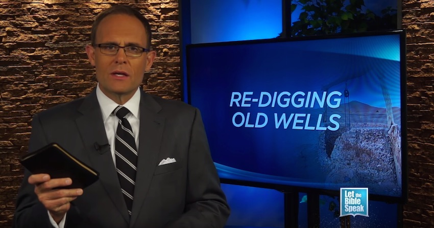 Re-Digging Old Wells Part 1 (The Text) - LET THE BIBLE SPEAK TV with Kevin Presley