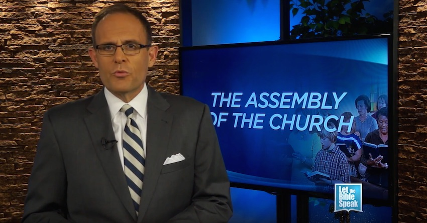 The Assembly Of The Church - LET THE BIBLE SPEAK TV with Kevin Presley