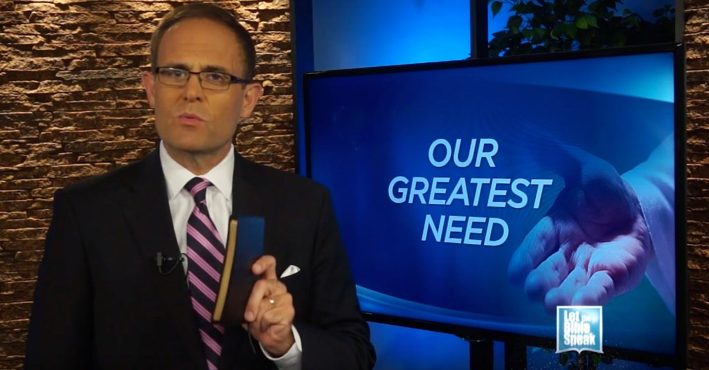 Our Greatest Need (The Text) - LET THE BIBLE SPEAK TV with Kevin Presley